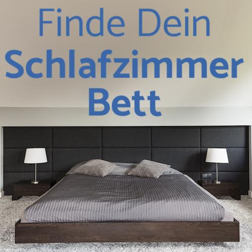 Schlafzimmer Bett: Welches ist das Beste für Dich?