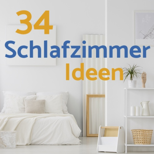 34 Schlafzimmer Ideen
